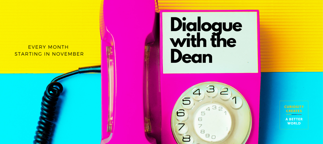 Dialogue with the Dean Series